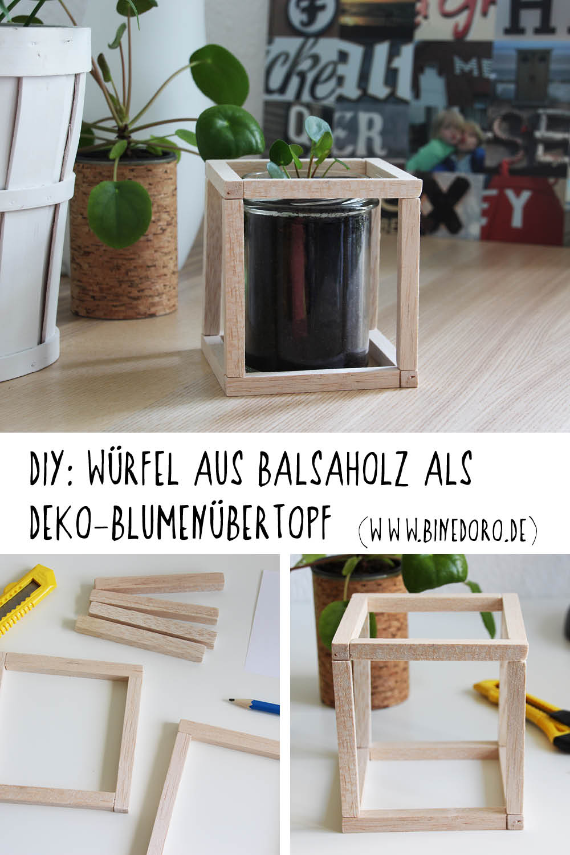 Wuerfel-Balsaholz-Blumenuebertopf-DIY-binedoro